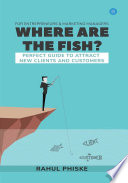 Where Are The Fish Perfect Guide To Attract New Clients Customers