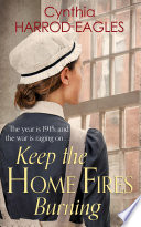 Keep the Home Fires Burning Book PDF