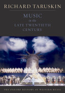 The Oxford History of Western Music  Music in the Late Twentieth Century