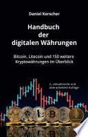 Handbuch der digitalen Währungen. Bitcoin, Litecoin und 150 weitere Kryptowährungen im Überblick