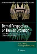 Pdf Dental Perspectives on Human Evolution Telecharger