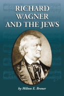Richard Wagner and the Jews