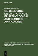 Pdf On believing. De la croyance. Epistemological and semiotic approaches Telecharger