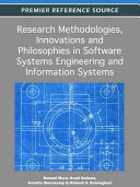 Research Methodologies  Innovations and Philosophies in Software Systems Engineering and Information Systems