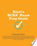 Rizvi s ECBA Exam Prep Guide