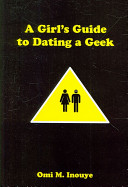 A Girl s Guide to Dating a Geek