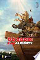 Do Good  Evan Almighty