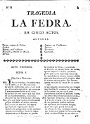 Tragedia. La Fedra. En cincos actos [and in verse. From the French of Racine].