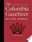 The Columbia Gazetteer of the World  A to G Book