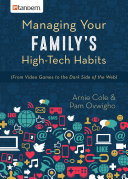 Managing Your Family s High Tech Habits
