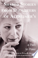 Shared Stories from Daughters of Alzheimer s