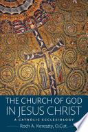 The Church of God in Jesus Christ Book PDF