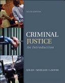 Criminal Justice An Introduction