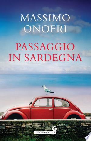 [pdf - epub] Passaggio in Sardegna - Read eBooks Online
