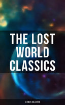 The Lost World Classics - Ultimate Collection Book