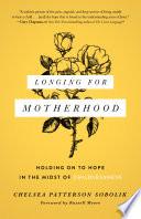 Longing For Motherhood