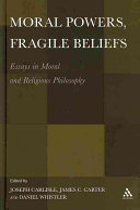Moral Powers  Fragile Beliefs