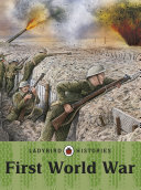 Ladybird Histories  First World War