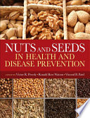 Nuts and Seeds in Health and Disease Prevention Book
