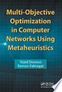 Multi-Objective Optimization in Computer Networks Using Metaheuristics