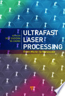 Ultrafast Laser Processing Book
