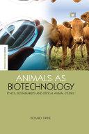 Animals As Biotechnology