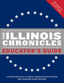 The Illinois Chronicles Educator s Guide