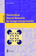 Hierarchical Neural Networks for Image Interpretation