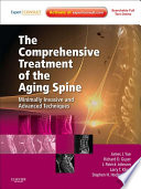 The Comprehensive Treatment of the Aging Spine E Book