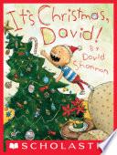 It s Christmas  David