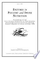 Enzymes in Poultry and Swine Nutrition