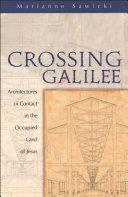 Crossing Galilee Book