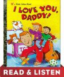 I Love You, Daddy: Read & Listen Edition Pdf/ePub eBook