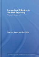 Innovation Diffusion in the New Economy