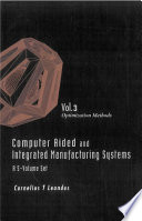 Computer Aided and Integrated Manufacturing Systems: Optimization methods
