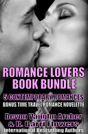 Romance Lovers 5-Book Bundle: Destined to Meet\Forever Sweethearts\Kissing the Man Next Door\Love at the Sea Bluffs Lodge\To Find That Love Again
