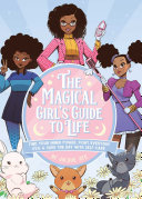 The Magical Girl s Guide to Life
