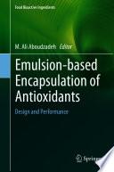 Emulsion‐based Encapsulation of Antioxidants