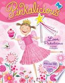 Pinkalicious Love Pinkalicious Reusable Sticker Book