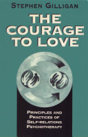 The Courage to Love: Principles and Practices of Self-Relations Psychotherapy [Pdf/ePub] eBook