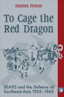 To Cage the Red Dragon