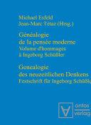 Genealogie des neuzeitlichen Denkens / Généalogie de la pensée moderne