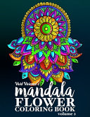 Mandala Flower Coloring Book   Volume 2