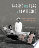 Chasing the Cure in New Mexico Book PDF