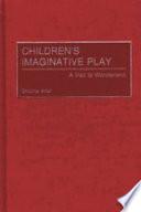 Children s Imaginative Play