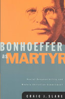 Bonhoeffer as Martyr