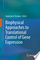 Biophysical Approaches To Translational Control Of Gene Expression Book PDF