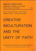 Creative Inculturation and the Unity of Faith