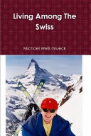 Living Among the Swiss ebook