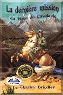 Pdf La dernière mission du 7ème de cavalerie Telecharger